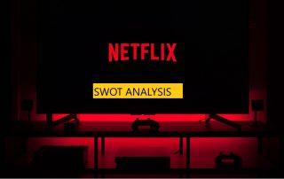 Netflix SWOT Analysis