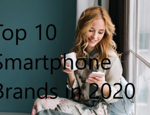 Top 10 Mobile Phone Brands in 2020
