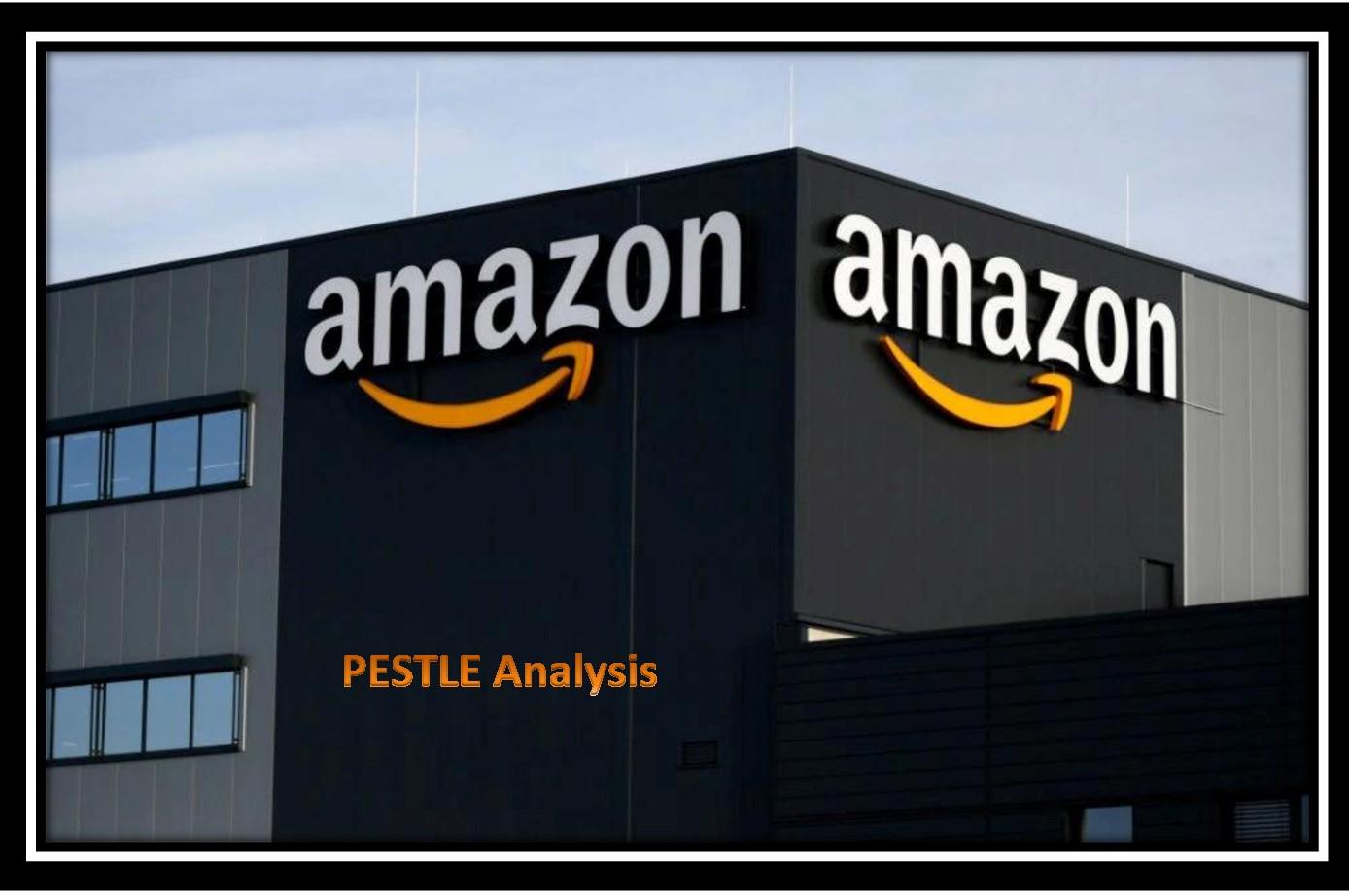 Amazon PESTLE Analysis
