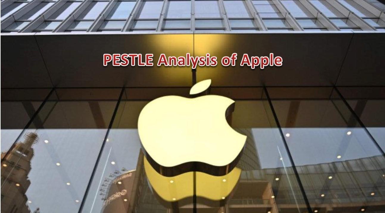 Apple PESTLE Analysis