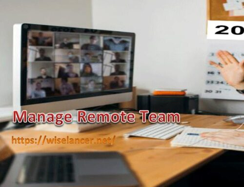 5 Important Tips to Manage Remote Team of Workers