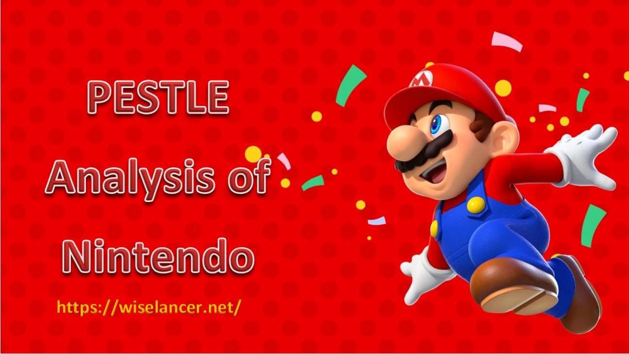 Nintendo PESTLE Analysis