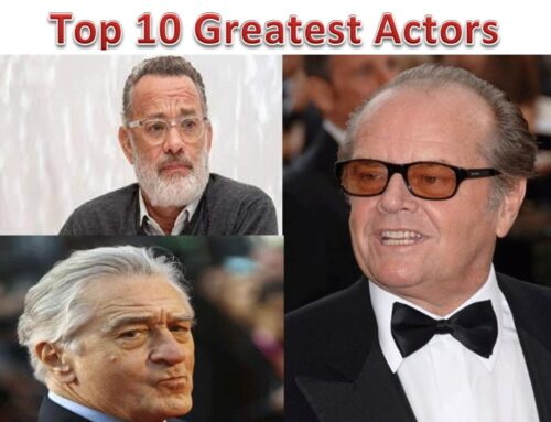 Top 10 Greatest Actors