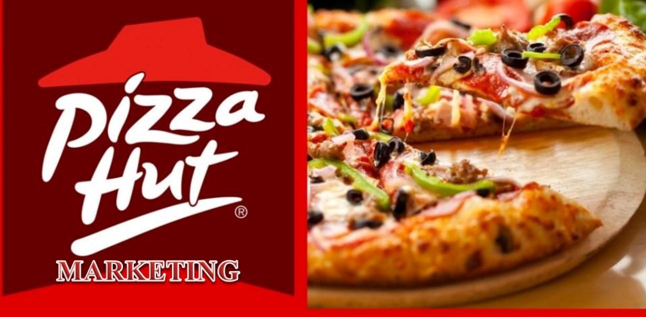 Marketing of Pizza Hut